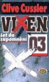 Vixen 03: Let do zapomnění ant.