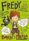 Fredy 2 Největší strašpytel bojuje s pirátem