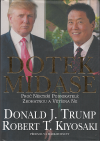 Dotek Midase - Proč někteří podnikatelé zbohatnou a většina ne ant.