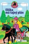 Eliška má tajný plán