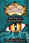 Škyťák Šelmovská Štika III - kniha 12 - Jak bojovat s dračím hněvem