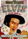 Drazí zesnulí: Elvis a jeho pánev