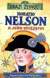 Drazí zesnulí: Horatio Nelson a jeho vítězství