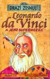 Drazí zesnulí: Leonardo da Vinci a jeho supermozek