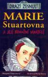 Drazí zesnulí: Marie Stuartovna a její nemožní manželé