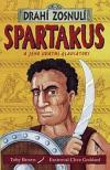 Drazí zesnulí: Spartakus a jeho chrabří gladiátoři