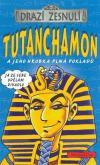 Drazí zesnulí: Tutanchamon a jeho hrobka plná pokladů