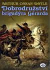 Dobrodružství brigadýra Gérarda ant.