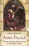 Anna Falcká: Zamilovaná princezna a osamělý král