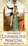 Levandulová princezna: První láska Karla IV.