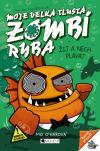 Moje velká tlustá zombí ryba 5 - Žij a nech plavat