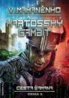Cesta šamana 2 - Kartosský gambit