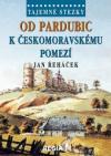 Od Pardubic k českomoravskému pomezí ant.