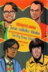 Třeskutá kniha - Teorie velkého třesku: Nestydatě neautorizovaný průvodce televizním seriálem