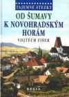Tajemné stezky - Od Šumavy k Novohradským horám ant.