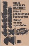 2x detektivní román - Případ pobouřených pozůstalých, Případ tichého společníka ant