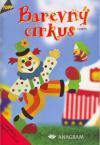 Barevný cirkus z papíru - TOPP ant.