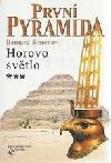 První pyramida. 3, Horovo světlo ant.