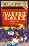 Děsivé dějiny: Raubířské revoluce