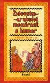 Židovko-arabská moudrost a humor ant.
