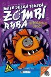 Moje velká tlustá zombí ryba 6 - Rybosaurus útočí