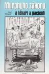 Murphyho zákony a lékaři a pacienti