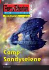 Perry Rhodan Terranova 158: Camp Sondyselene