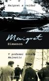 Maigret a rejdař, V podzemí hotelu Majestic ant.