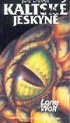 LONE WOLF 003: Kaltské jeskyně 1.vyd. ant.