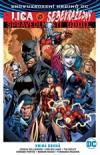 Znovuzrození hrdinů DC: Liga spravedlnosti versus Sebevražedný oddíl 2 (brož.)
