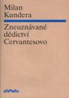 Zneuznávané dědictví Cervantesovo