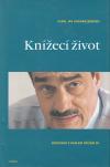 Karel Jan Schwarzenberg: Knížecí život ant.