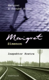 Maigret a Dlouhé Bidlo / Inspektor Kostra