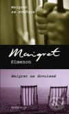 Maigret se svěřuje / Maigret na dovolené