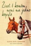 Život s koněm není na jedno kopyto ant.