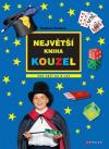 Největší kniha kouzel: Pro děti od 6 let