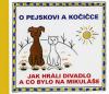 O pejskovi a kočičce: Jak hráli divadlo a co bylo na Mikuláše