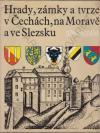 Hrady, zámky a tvrze v Čechách, na Moravě a ve Slezsku I – Jižní Morava ant.