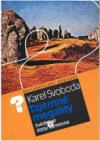 Tajemné megality - svědkové doby kamenné