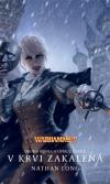 Warhammer - Upírka Ulrika 2: V krvi zakalená