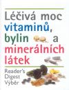 Léčivá moc vitamínů, bylin a minerálních látek