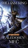 Warhammer - Tyrion a Teclis 2: Caledorův meč