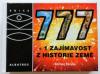 777+1 zajímavost z historie naší Země