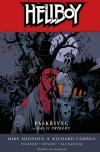 Hellboy - Paskřivec a další příběhy