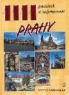1111 památek a zajímavostí Prahy