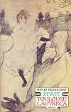Život Toulouse-Lautreca ant.