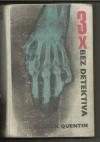 3x bez detektiva