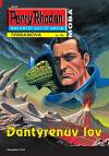 Perry Rhodan 176: Dantyrenův lov