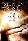 Temná věž 5 - Vlci z Cally 3. vydání