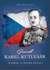 Generál Karel Kutlvašr – Vzpomínky na Pražské povstání